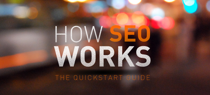 How SEO Works - A 3-Minute Guide for Beginners