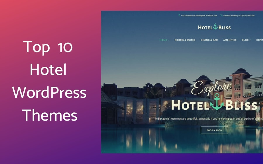 Top 10 Hotel WordPress Themes